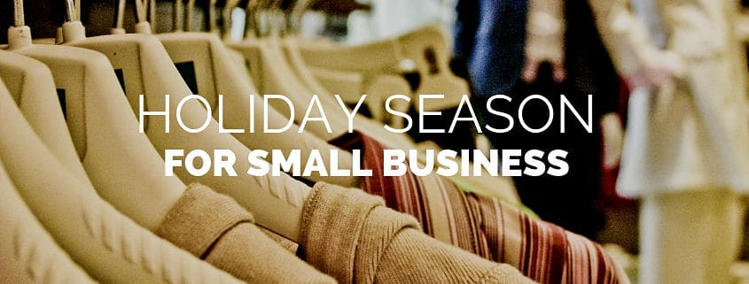 Top Tips to the Holiday Season for Small Business