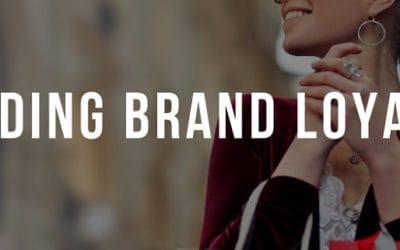 Building Brand Loyalty in 2019