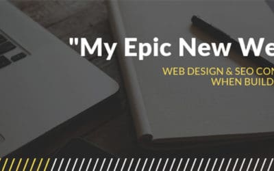Web Design & SEO Considerations When Building a Website